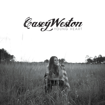 Casey Weston - Young Heart