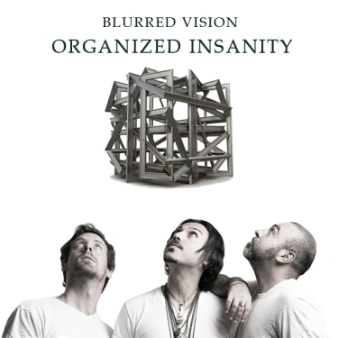 Blurred Vision - Organized Insanity
