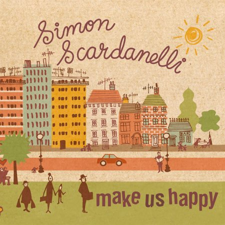 Simon Scardanelli - Make Us Happy
