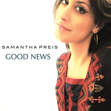 Samantha Preis - Good News