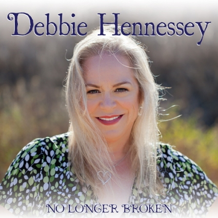 Debbie Hennessey - No Longer Broken