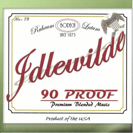 Idlewilde - 90 Proof