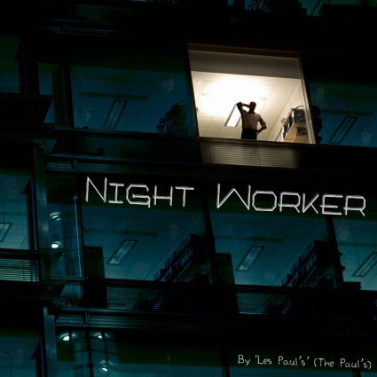 """Les Paul's"" (The Paul's) - Night Worker"