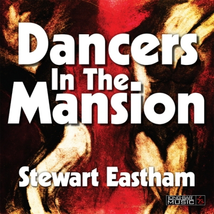 Stewart Eastham - Dancers in the Mansion