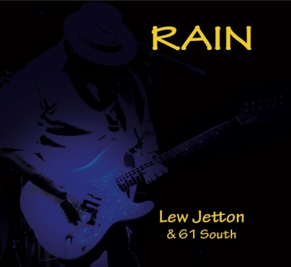 Lew Jetton & 61 South - Rain