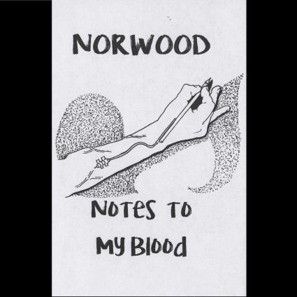Norwood - Notes To My Blood