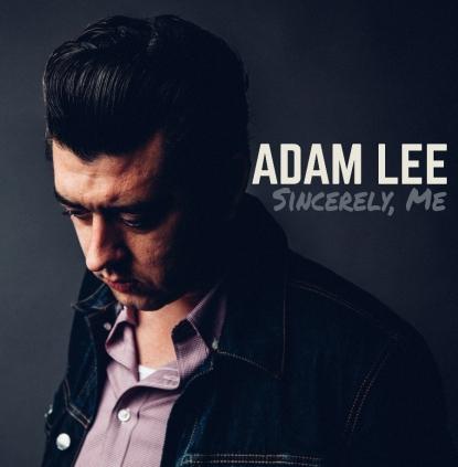 Adam Lee - Sincerely, Me