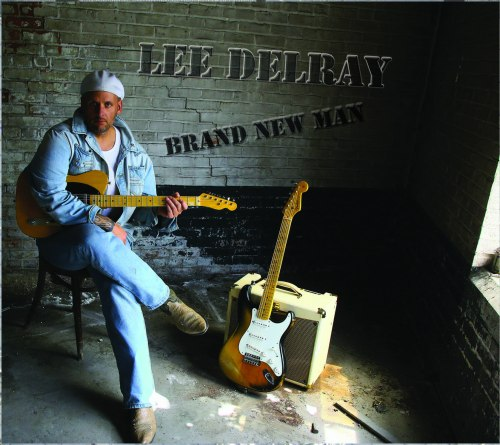 Lee Delray - Brand New Man