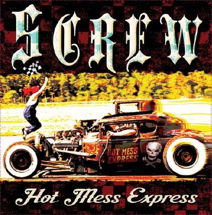 Screw - Hot Mess Express
