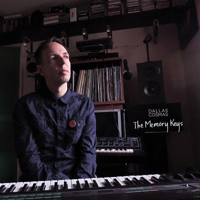 Dallas Cosmas - The Memory Keys