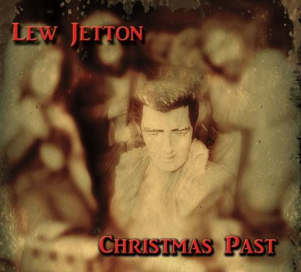 Lew Jetton - Christmas Past
