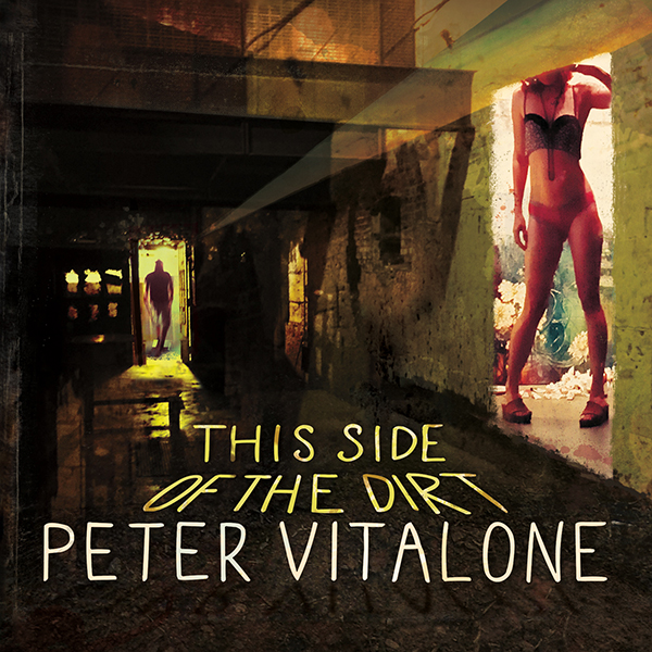 Peter Vitalone - This Side of the Dirt