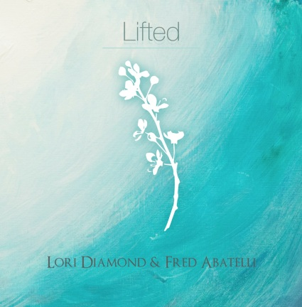 Lori Diamond & Fred Abatelli - Lifted