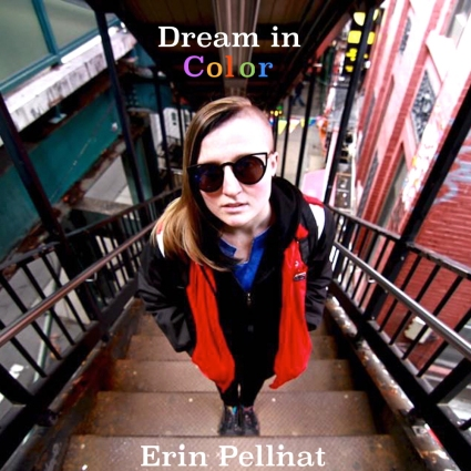 Erin Pellnat - Dream in Color