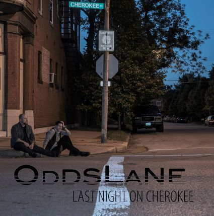 Odds Lane - Last Night on Cherokee