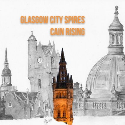 Cain Rising - Glasgow City Spires