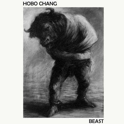 Hobo Chang - Beast