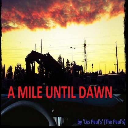 """Les Paul's"" (The Paul's) - A Mile Until Dawn"