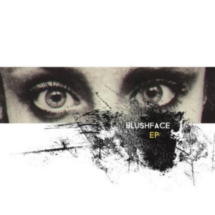 Blushface - EP