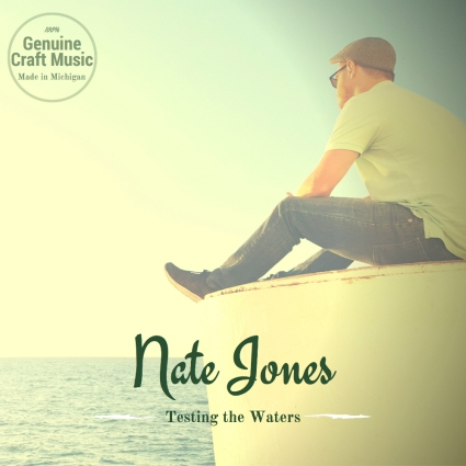 Nate Jones - Testing the Waters