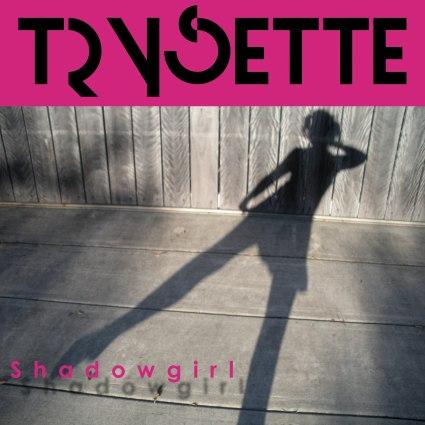 Trysette - Shadowgirl