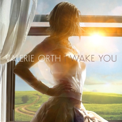 Valerie Orth - Wake You