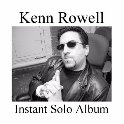 Kenn Rowell - Instant Solo Album