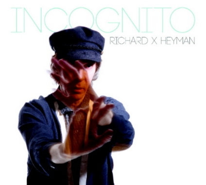 Richard X. Heyman - Incognito