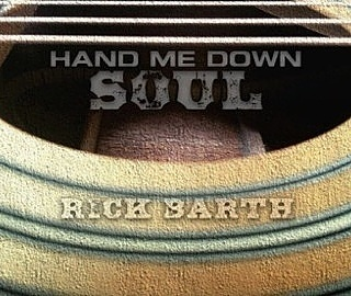 Rick Barth - Hand Me Down Soul