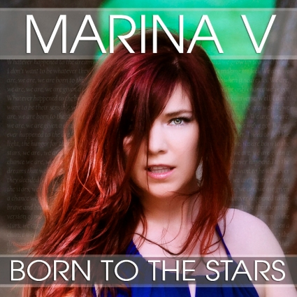 Marina V - Born to the Stars