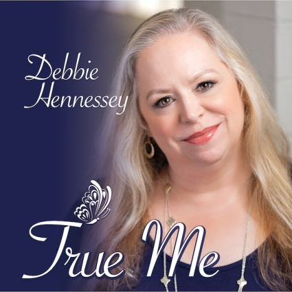 Debbie Hennessey - True Me Single Cover