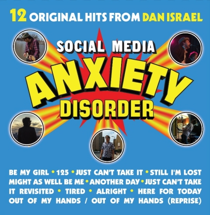 Dan Israel - Social Media Anxiety Disorder album cover