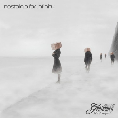 Hats Off Gentlemen It's Adequate - Nostalgia For Infinity album cover