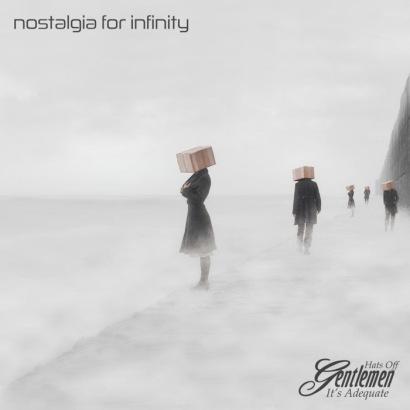 Hats Off Gentlemen It's Adequate - Nostalgia For Infinity album cover
