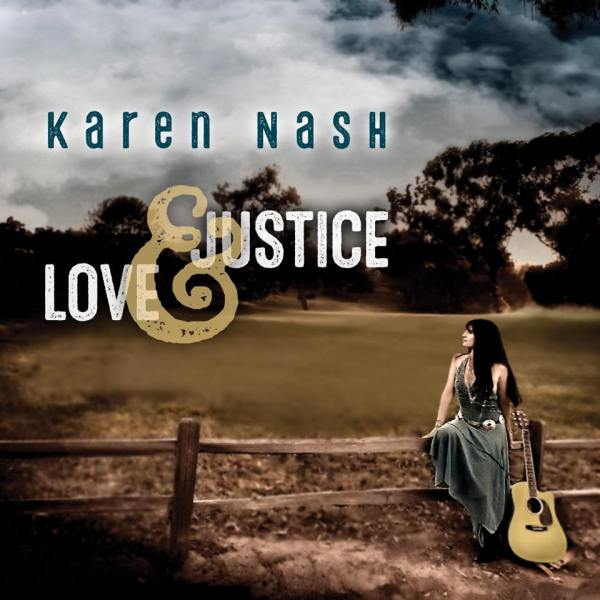 Karen Nash - Love & Justice album cover