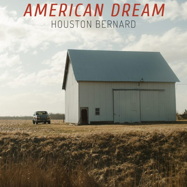 Houston Bernard - American Dream single cover