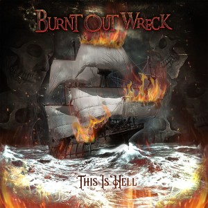 Burnt Out Wreck - This Is Hell album cover