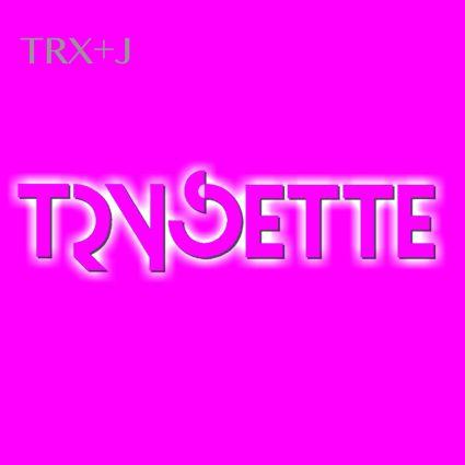 Trysette – TRX+J album cover