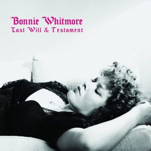Bonnie Whitmore - Last Will & Testament