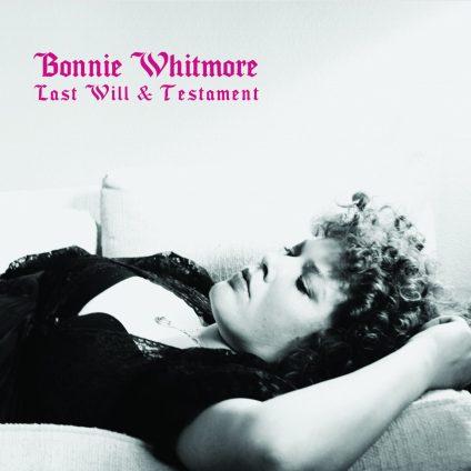 Bonnie Whitmore - Last Will & Testament
