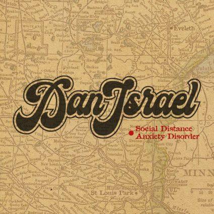 Dan Israel - Social Distance Anxiety Disorder album cover