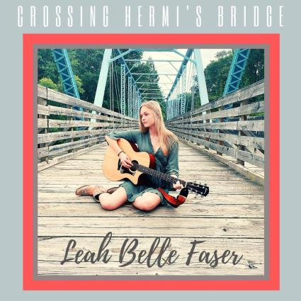 Leah Belle Faser - Crossing Hermi's Bridge EP cover