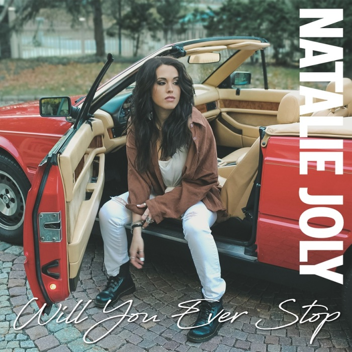 Natalie Joly - Will You Ever Stop