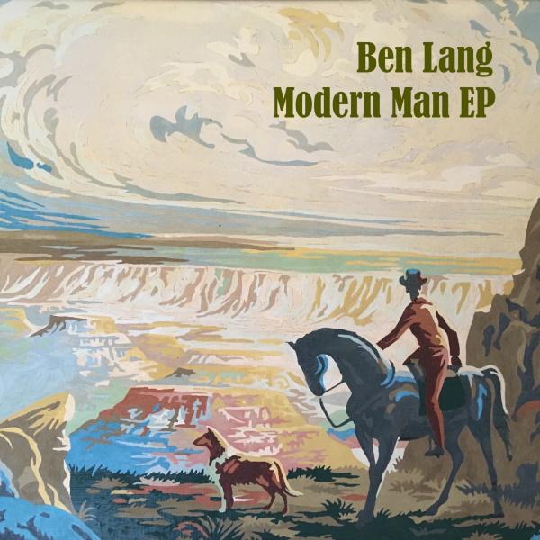 Ben Lang – Modern Man EP