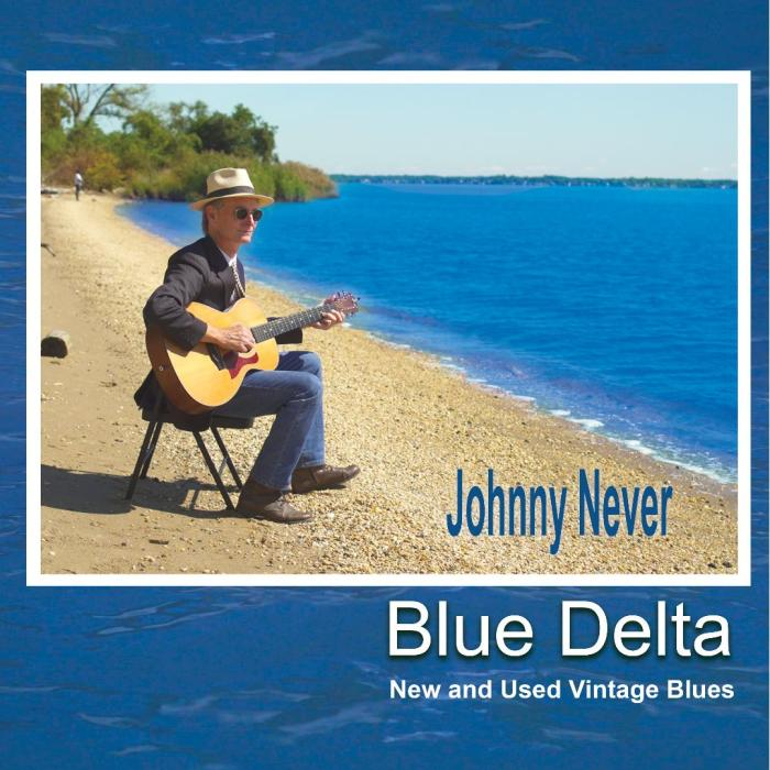 Johnny Never – Blue Delta