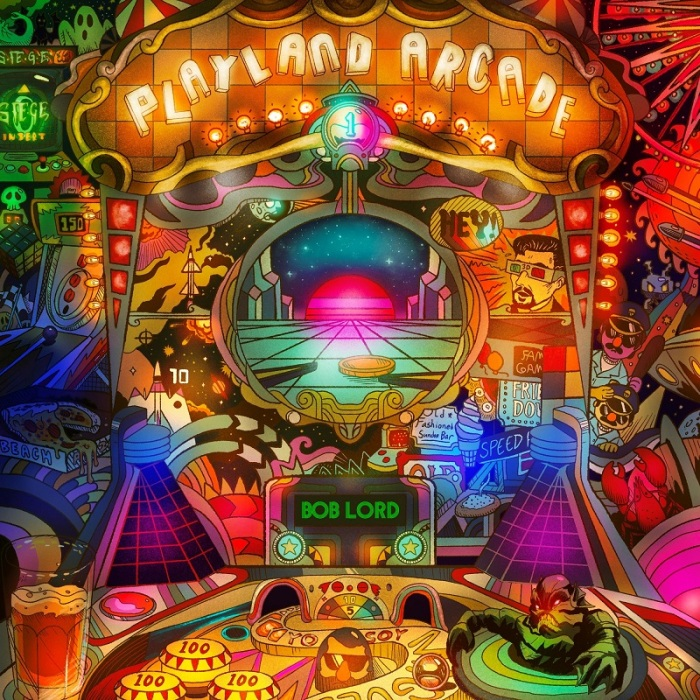 Bob Lord – Playland Arcade