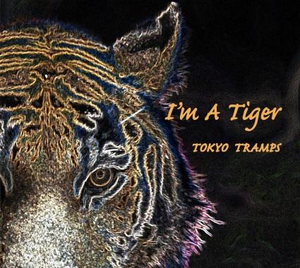Tokyo Tramps – I'm a Tiger