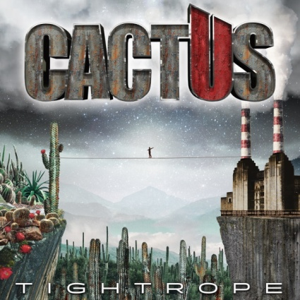 Cactus – Tightrope