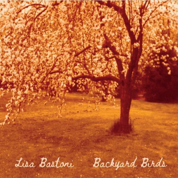 Lisa Bastoni – Backyard Birds