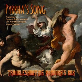 Troubleshooting Pandora's Box – Pyrrha's Song